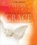 Channeling Grace - Caroline Myss